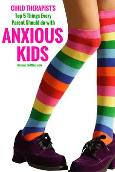 Parenting anxious kids can be a major struggle. As a child therapist I always tell parents of anxious kids these 5 things.