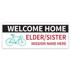 This exclusive LDSBookstore.com Bike Missionary Banner is a perfect welcome home banner for missionaries. It is customizable and comes in multiple colors. Enter the name of the mission and missionary above and it will be printed on the poster. This...