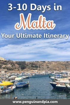 3-10 Days in Malta Your Ultimate Itinerary