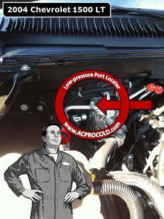 2004 Chevrolet Silverado 1500 - Low Side Port for A/C Recharge #acprocold #acpro #r134a #refrigerant - www.acprocold.com