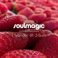 Soulmagic 'I Wonder'