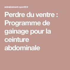 Perdre du ventre : Programme de gainage pour la ceinture abdominale Body Weight, Weight Loss, Lose Weight At Home, Stay In Shape, Bodybuilding Workouts, I Feel Good, Physique, Pilates, Fitness Motivation