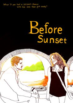 Before Sunset by soulist-aurora (One of my favorite movies! Before Sunrise Trilogy, Before Trilogy, Ruby Sparks, Minimal Movie Posters, Cinema Posters, Before Midnight, Before Sunset, Cinema Movies, Film Movie