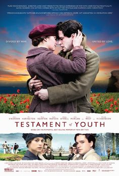 Testament of Youth (2014) PG-13  7.3    A British woman recalls coming of age during World War I - a story of young love, the futility of war, and how to make sense of the darkest times.