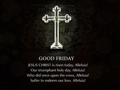 Good Friday Images For Whatsapp Good Friday Message, Friday Messages, Friday Wishes, Messages For Friends, Wishes Messages, Night Wishes, Good Friday Images, Good Friday Quotes, Happy Good Friday