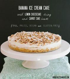 Banana Ice Cream Cake with Lemon Cheesecake Icing and Carrot Cake Crust {Raw, Paleo, Vegan, Gluten-Free}