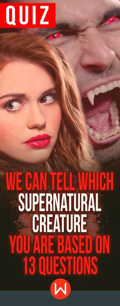 Quiz: Which Supernatural creature are you? Supernatural creature personality test, Supernatural creature quiz. personality quiz, buzzfeed quizzes, playbuzz quiz, About yourself quiz. Are you more Vampire or Werewolf?