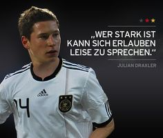 Julian Draxler Julian Draxler, Euro 2012, Soccer Party, Young Ones, Great Words, Story Of My Life, Soccer Players, We The People, Favorite Quotes