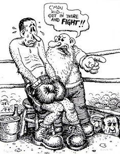 CRUMB, Robert, American artist:   -- 'Mr. Natural' ' -- 'Get in there and fight.''