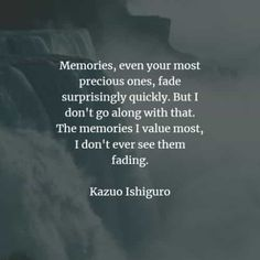75 Memories quotes and sayings that'll teach you a lesson. Here are the best memories quotes and inspirational memories sayings to read from. Good Memories Quotes, Memories Faded, Bad Memories, Marilynne Robinson, Mitch Albom, Life Before You, Gabriel Garcia Marquez, My Values, Haruki Murakami