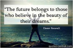 future, belongs, their, dreams, beauty