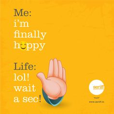 #me #happy #finally #life #wait #time #holdon #work #idea #patience #graphicdesign #Seriff Daily Wisdom, Logo Design, Graphic Design, Thought Of The Day, Patience, Event Design, Hold On, Waiting, Lol