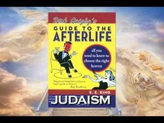 """Dirk Quigby's Guide To The Afterlife"" : Judaism"