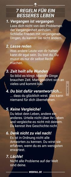 Fail Bilder 7 rules for a happy life - Win Bild The Words, Just Dream, Better Life, Good To Know, Happy Life, Positive Vibes, Quotations, Affirmations, Life Quotes