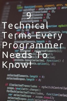 9 tech terms Every Programmer needs to know!! #tech #technology #computer #code #coding #datascience #java #html #javascript #softwaredevelopment #software #college #collegetips #collegelife #success #programming #programmer