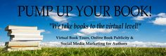 Pump Up Your Book -  Virtual Book Tours, Online Book Publicity and Social Media Marketing for Authors