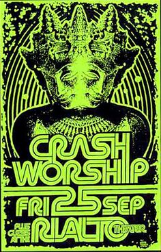 crash worship, tuscon 1998... - (rialto)(poster)