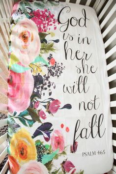 God is in Her Baby Crib Sheet Floral Scripture Bible verse