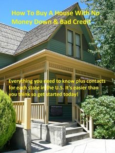 How To Buy A House With No Money Down & Bad Credit by Mike Shelton, http://www.amazon.com/gp/product/B008W23OHE/ref=cm_sw_r_pi_alp_NHOlqb1CW0WED