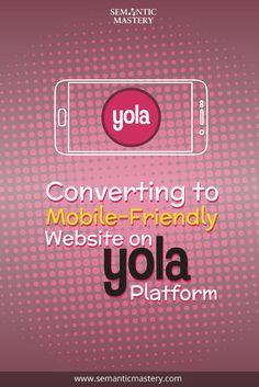 strategies in converting mobile-friendly sites in Yola