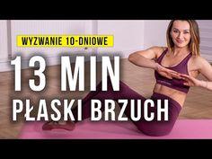Super BRZUCH 13 minut / Wyzwanie 10-dniowe / Monika Kołakowska - YouTube Tabata, Fitness Inspiration, Yoga, Gym, Youtube, Workout, Sports, Exercises, Diet