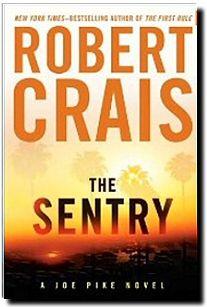 Robert Crais: The Sentry  Anything by Robert Crais is good!