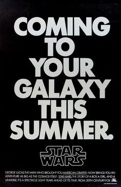 """""""An adventure as big as the cosmos itself: a boy,a girl and a universe"""" RT @historyepics: Teaser for 'Star Wars'1977."""