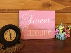 A personal favorite from my Etsy shop https://www.etsy.com/listing/220487616/sweet-caroline-with-your-custom-name-13w