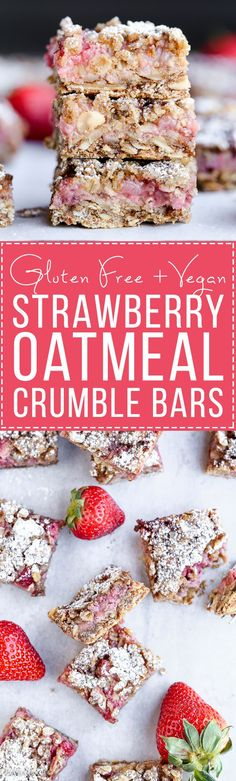 Strawberry Oatmeal Crumble Bars feature fresh strawberries and an oatmeal crumb crust that doubles as the crumble topping! This quick and easy recipe is gluten-free and vegan. Gluten Free Cookies, Gluten Free Baking, Vegan Baking, Gluten Free Desserts, Vegan Gluten Free, Gluten Free Recipes, Dairy Free, Vegan Recipes, Granola Barre