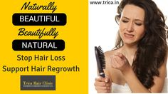 Trica Hair Clinic provides the best solution by understanding the root cause of hair fall. http://goo.gl/tvY5MD