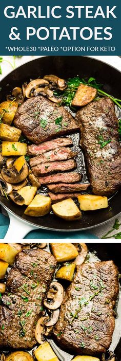The Best Steak and Potatoes -  an easy one pan skillet meal perfect for busy weeknights or for that special meat & potatoes person in your life. Perfectly seared steak cooks up tender, juicy in a buttery, garlic and herb sauce. Gluten free, sugar free, paleo and Whole30 compliant. Swap the potatoes for turnips or jicama for a low carb / keto friendly meal for Valentine's Day, Father's Day or a special-date night in. #steakandpotatoes #steakdinner