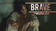 The Walking Dead    Brave
