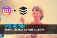 Les planifications de posts Instagram via Buffer #collaborative