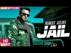 Mankirt Aulakh: Jail Official Song | Feat Fateh | Deep Jandu | Sukh Sanghera | Latest Punjabi Song - VER VÍDEO -> http://quehubocolombia.com/mankirt-aulakh-jail-official-song-feat-fateh-deep-jandu-sukh-sanghera-latest-punjabi-song    Speed Records Presents The Video Jail Latest Punjabi Song By Mankirt Aulakh Music & Directed By Deep Jandu The Lyrics Are Penned By Inder Pandori Song – Jail Artist – Mankirt Aulakh Facebook – Instagram – Snapchat