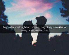 Iwan na. Tagalog Quotes Patama, Tagalog Quotes Hugot Funny, Memes Tagalog, Pinoy Quotes, Hugot Quotes, Tagalog Love Quotes, Qoutes About Love, Bisaya Quotes, Funny Twitter Posts