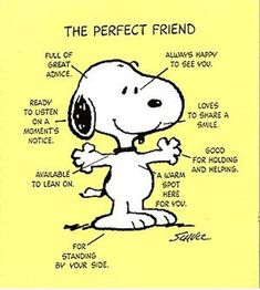 Snoopy - The perfect friend