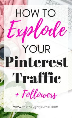 97b2a8312 How to explode your Pinterest traffic and gain followers from these  Pinterest strategies and tips for