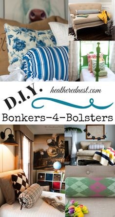 Bolster Pillows! Such and EASY, inexpensive DIY that can make a big impact in your room's decor! Great round-up!