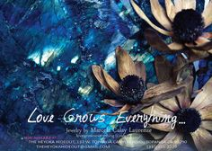 Love Grows Everything…