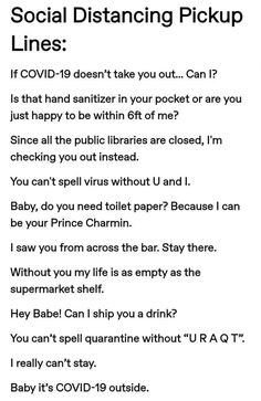 Coronavirus pick-up lines - Bookworm Room Stupid Funny, Funny Cute, The Funny, Funny Relatable Memes, Funny Jokes, All Meme, Bubbline, Pick Up Lines, Pick Up Line Jokes