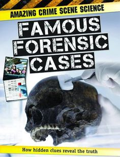 Famous Forensic Cases (I love reading true crime stuff)