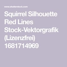 Squirrel Silhouette Red Lines Stock-Vektorgrafik (Lizenzfrei) 1681714969 Squirrel Silhouette, Red, Image, Design, Vectors