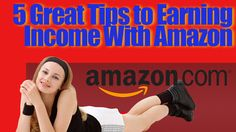 amazon affiliate earnings http://internetmarketingexpert.info/ 5 Great Tips to Earning Income With Amazon  Video: https://www.youtube.com/watch?v=zlodwLVg6Tk