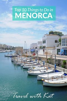 Top 10 Things to do in Menorca