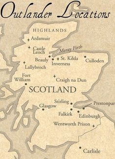 Diana Gabaldon's, Outlander Series Locations ~ Jamie and Claire Fraiser ~
