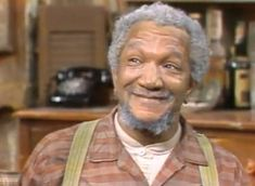 """Redd Foxx portrayed junk dealer, Fred Sanford on """"Sanford and Sons."""" Fred had one son named Lamont. Comedy Tv, Best Tv Shows, Favorite Tv Shows, Redd Foxx, Sanford And Son, Color Television, Richard Pryor, Black Comics, Memories"""