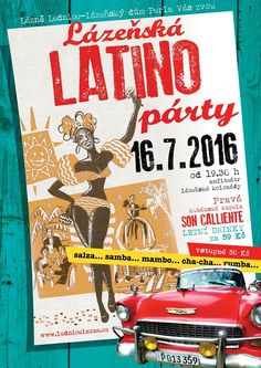 Latino Party at the Lednice Amphitheatre 16th July 2016 Latino Party, Comic Books, Events, Comics, Poster, Cartoons, Cartoons, Comic, Comic Book