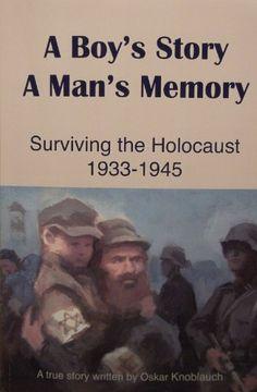 A Boy's Story A Man's Memory- Surviving The Holocaust 193... https://www.amazon.com/dp/B0072VSPZW/ref=cm_sw_r_pi_awdb_x_zoKXzb9TQ13AQ