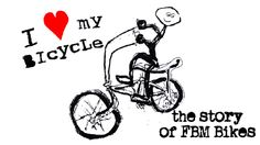 I Love My Bicycle: The Story of FBM (Full Movie) on Vimeo