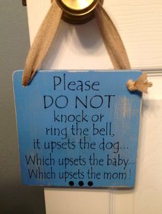 Please DO NOT knock... Upset dog, baby and mom sign! Great baby gift for new Mom and Dad.